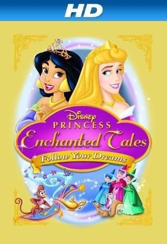 Волшебные сказки Принцесс Disney: Следуй за мечтой (2007)